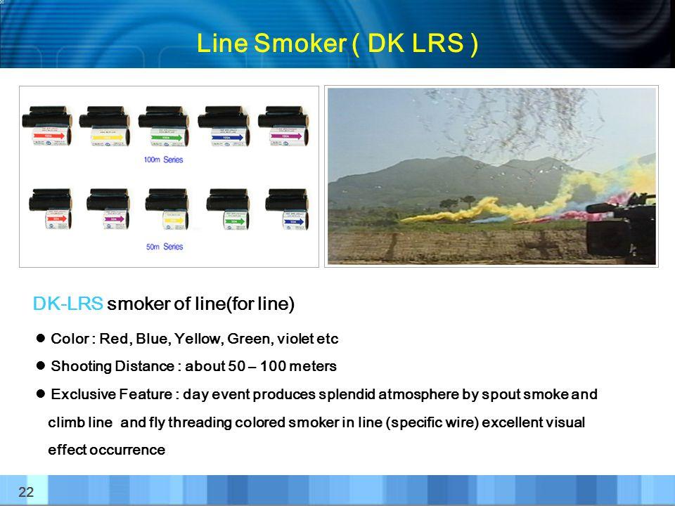 Line Smoker ( DK LRS ) DK-LRS smoker of line(for line)