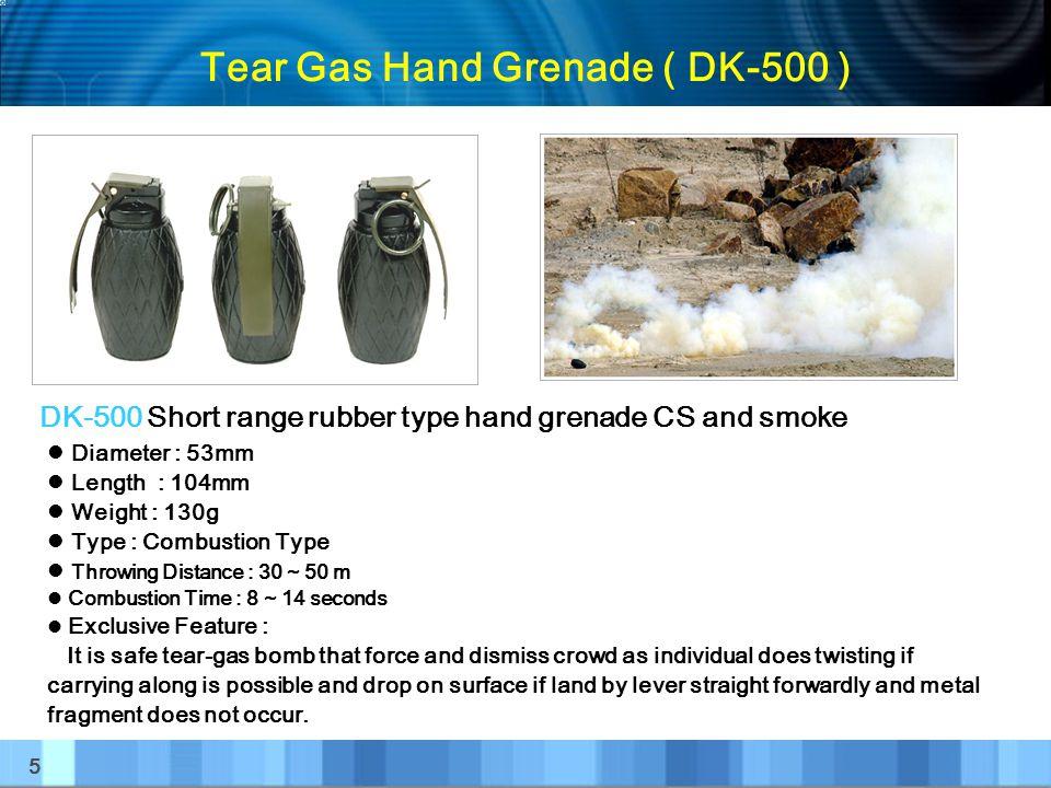 Tear Gas Hand Grenade ( DK-500 )