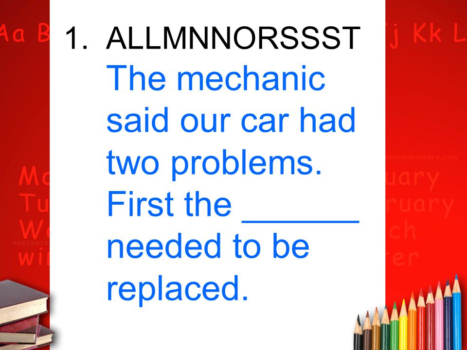 ALLMNNORSSST The mechanic said our car had two problems