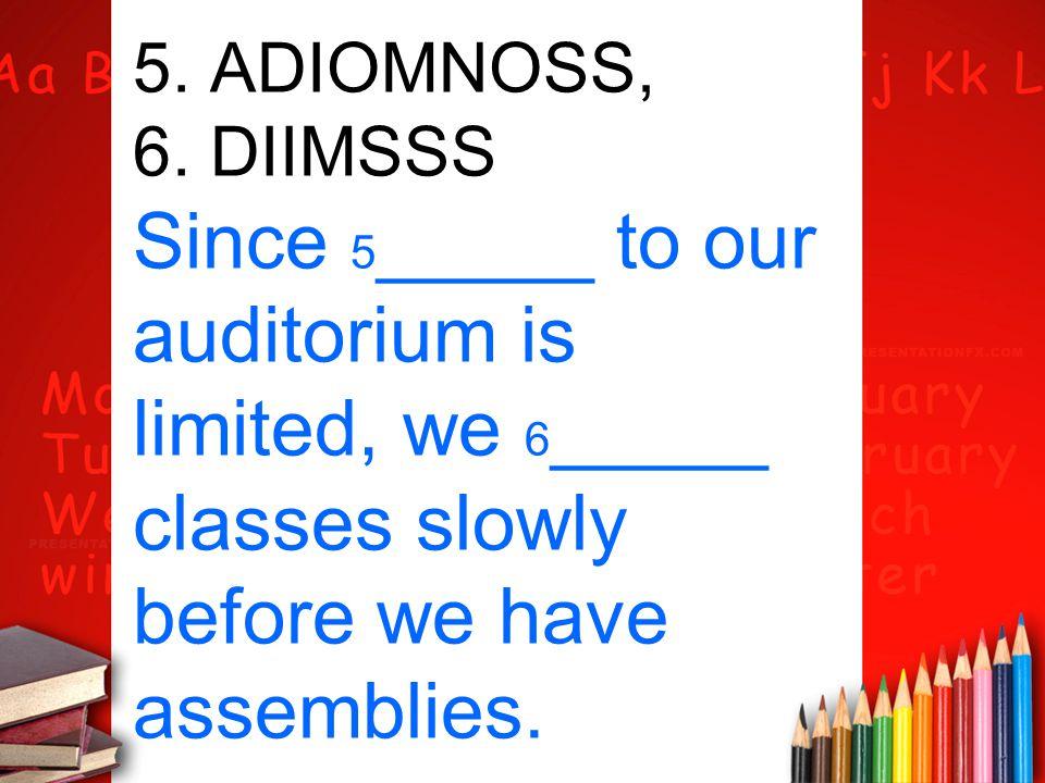 5. ADIOMNOSS, 6.