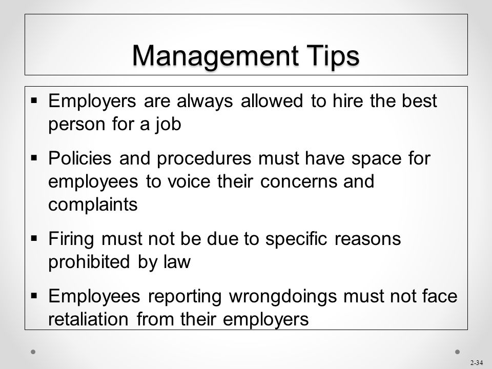 Management Tips Employers are always allowed to hire the best person for a job.