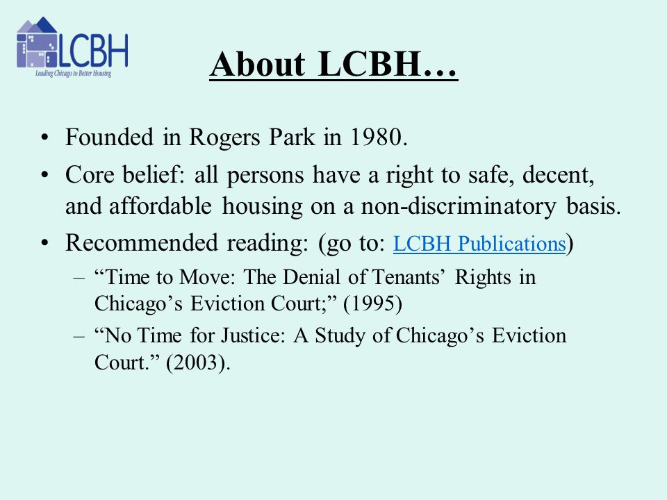 About LCBH… Founded in Rogers Park in 1980.