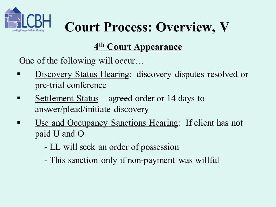 Court Process: Overview, V