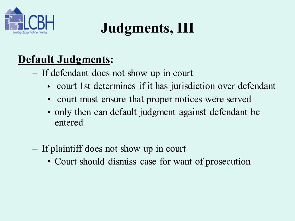 Judgments, III Default Judgments: