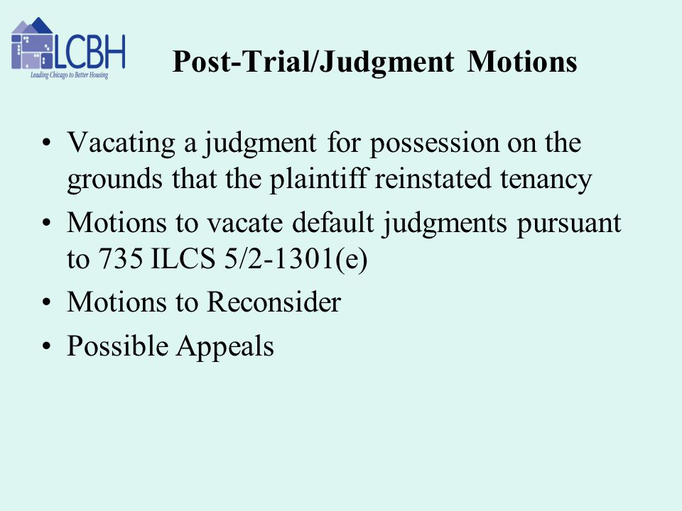 Post-Trial/Judgment Motions