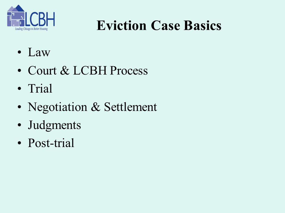 Eviction Case Basics Law Court & LCBH Process Trial
