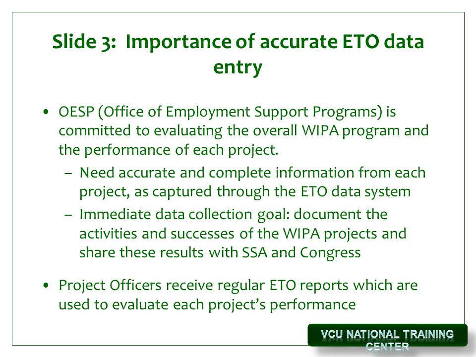 Slide 3: Importance of accurate ETO data entry
