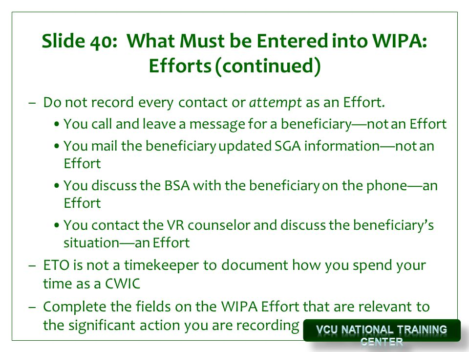 Slide 40: What Must be Entered into WIPA: Efforts (continued)