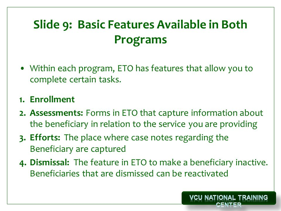 Slide 9: Basic Features Available in Both Programs
