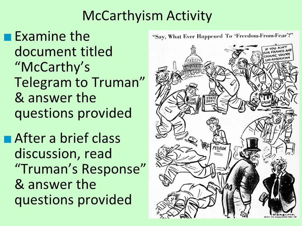 McCarthyism Activity Examine the document titled McCarthy's Telegram to Truman & answer the questions provided.