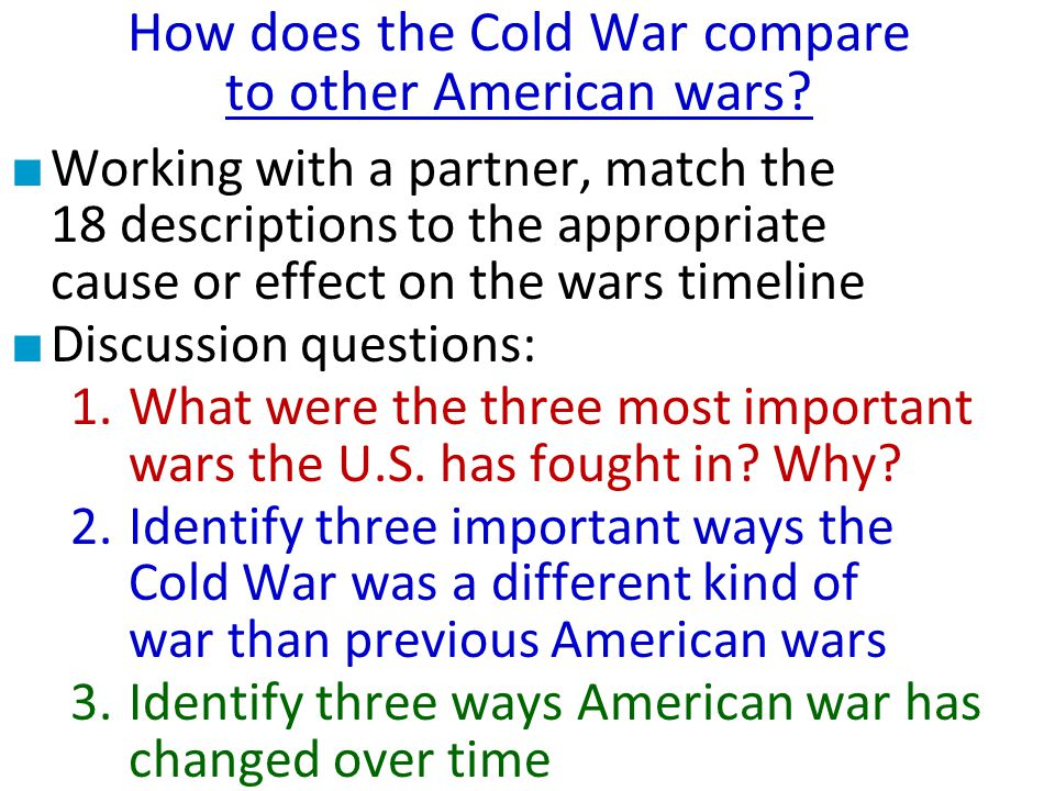 How does the Cold War compare to other American wars