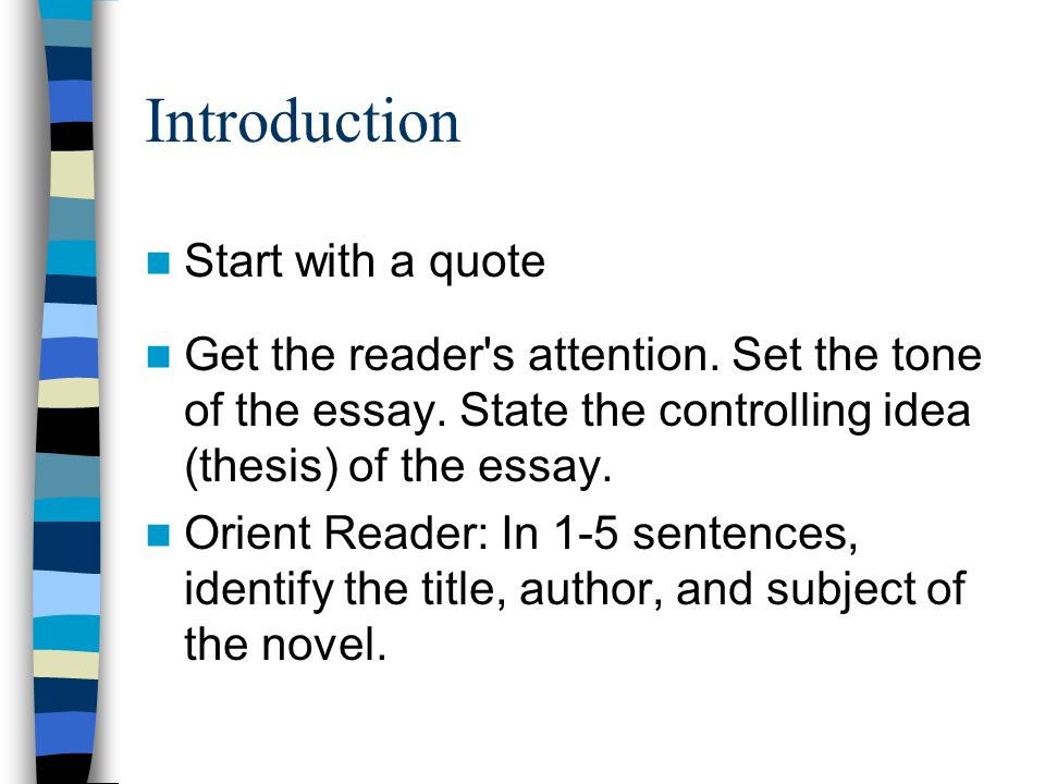 Introduction Start with a quote