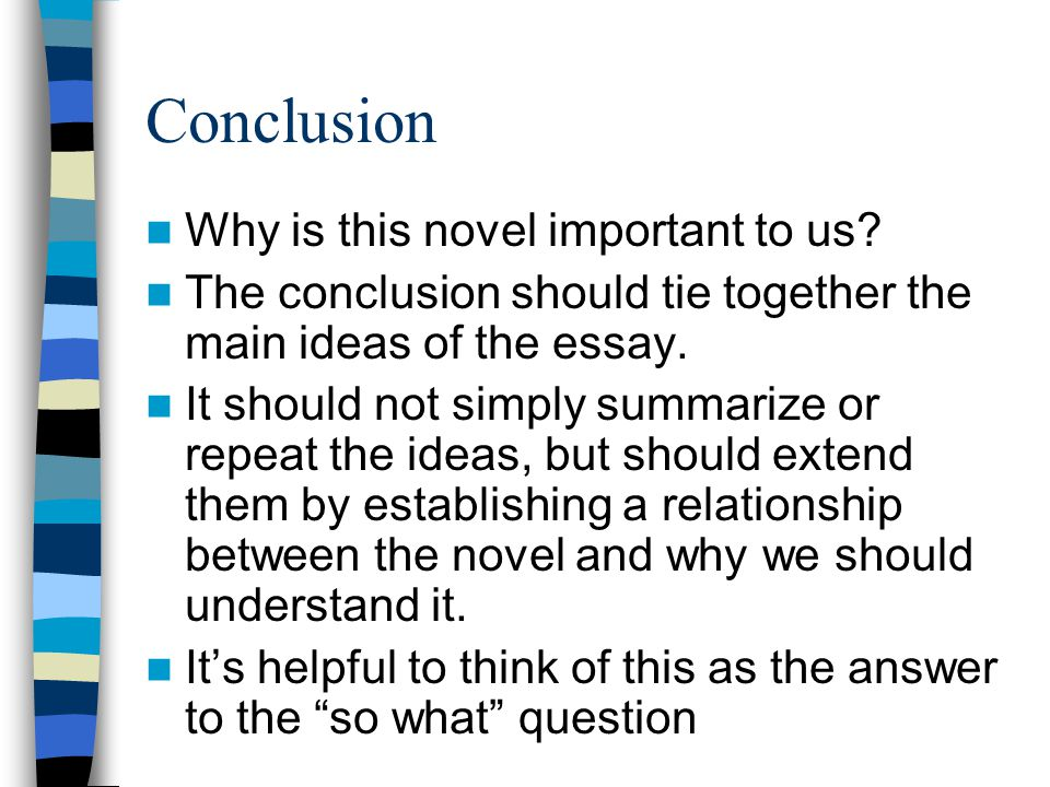 Conclusion Why is this novel important to us