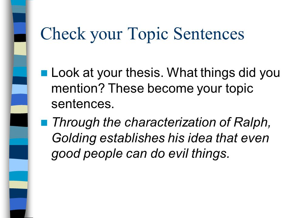Check your Topic Sentences