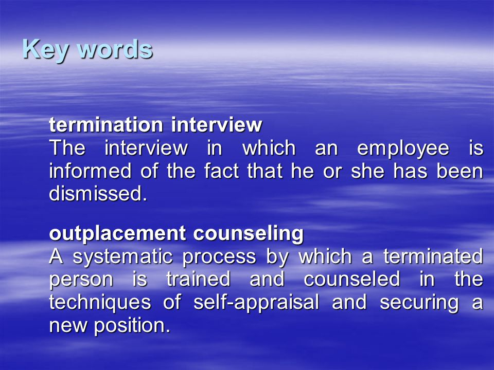 Key words termination interview