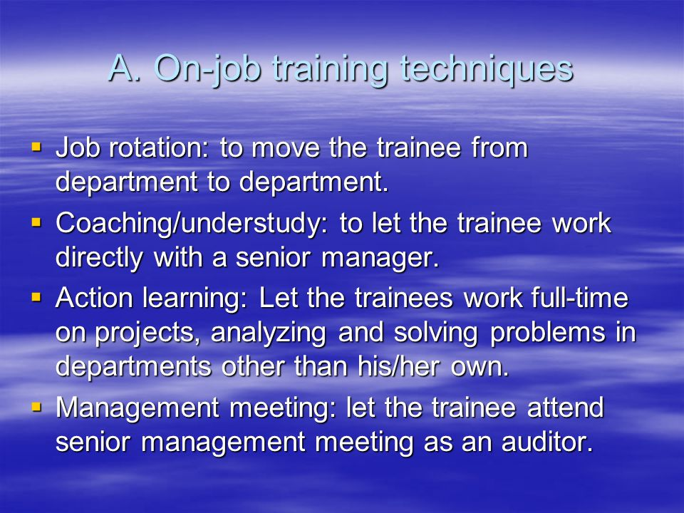 On-job training techniques