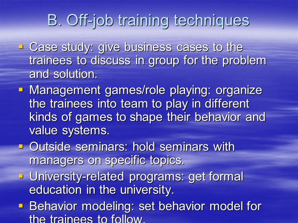 B. Off-job training techniques