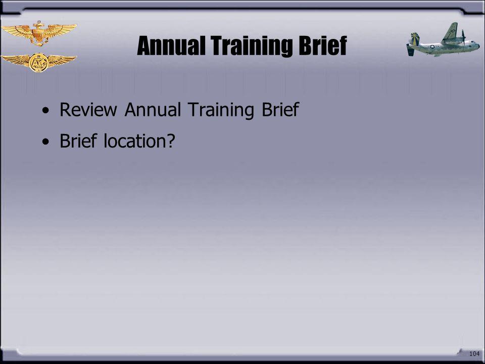 Annual Training Brief Review Annual Training Brief Brief location