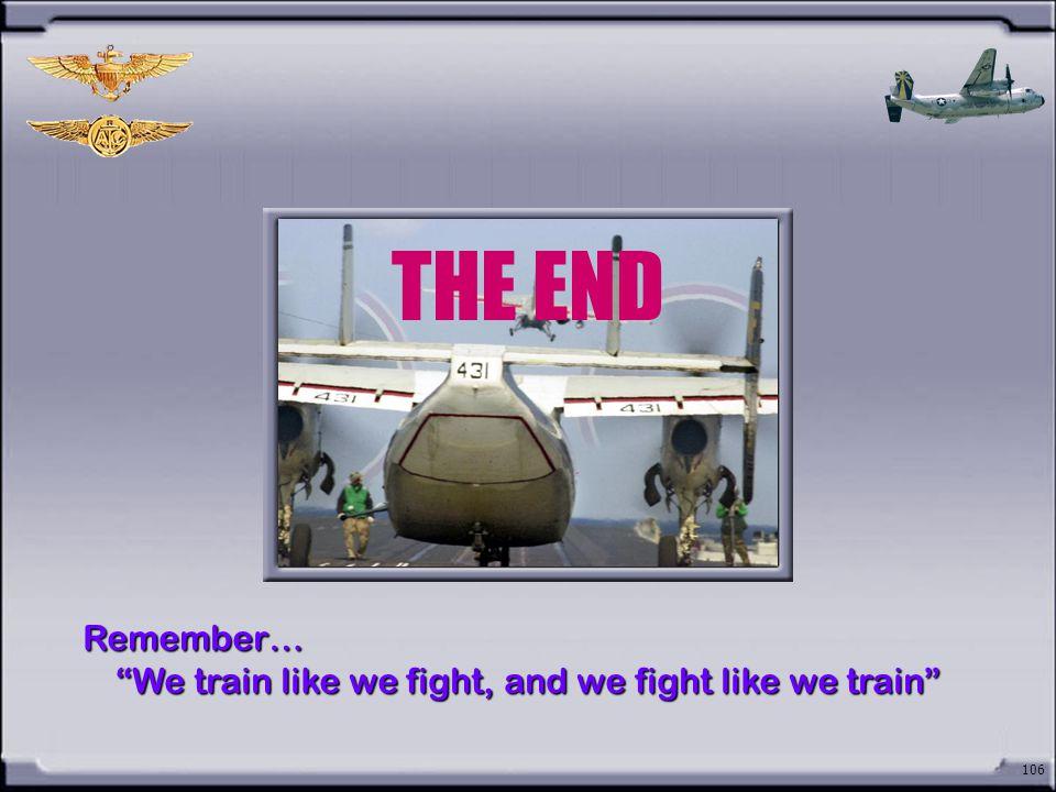 We train like we fight, and we fight like we train