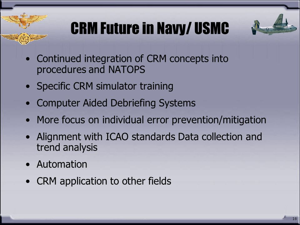 CRM Future in Navy/ USMC