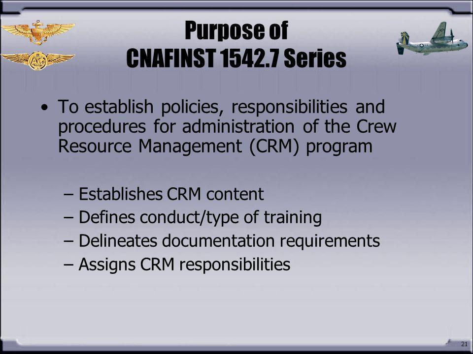 Purpose of CNAFINST 1542.7 Series