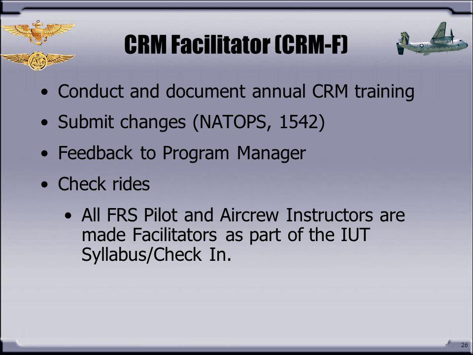 CRM Facilitator (CRM-F)