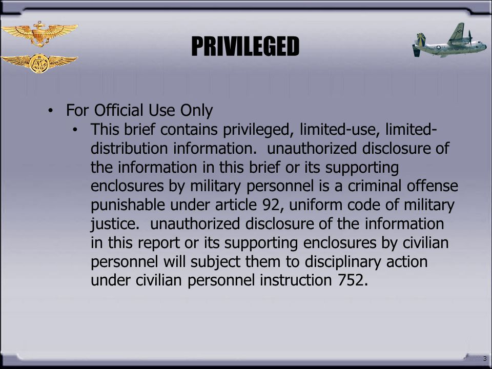 PRIVILEGED For Official Use Only