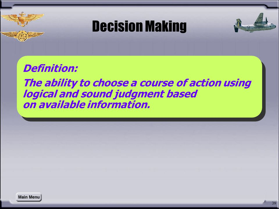 Decision Making How do you define Decision Making Definition: