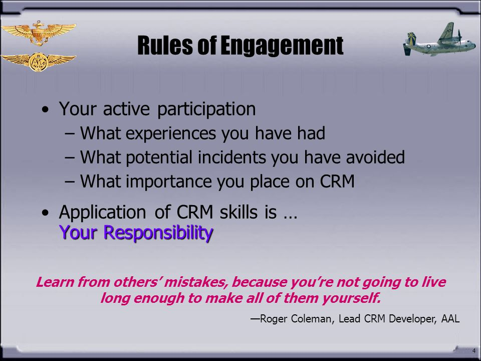 Rules of Engagement Your active participation