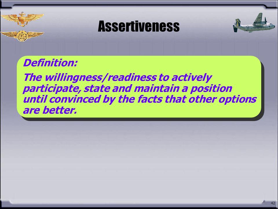 Assertiveness What is Assertiveness Definition: