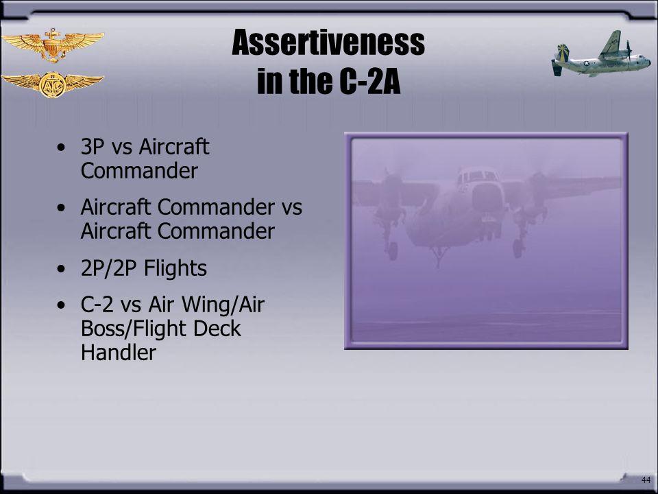 Assertiveness in the C-2A