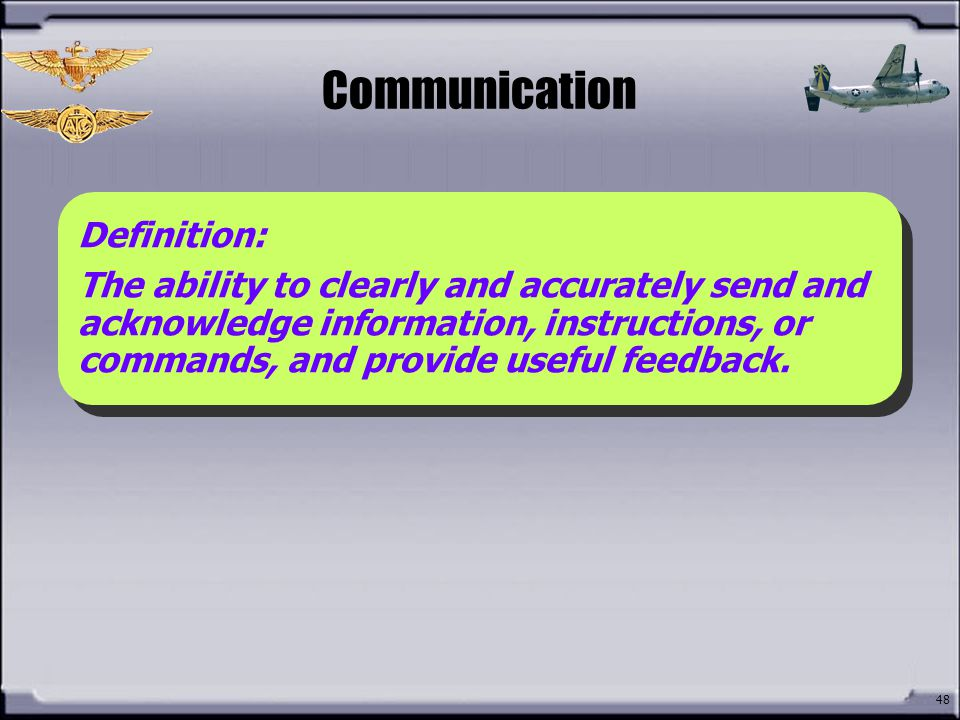 Communication What is Communication Definition: