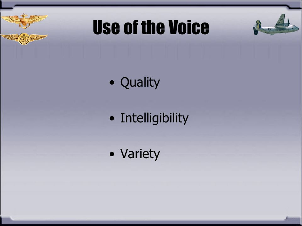 Use of the Voice Quality Intelligibility Variety