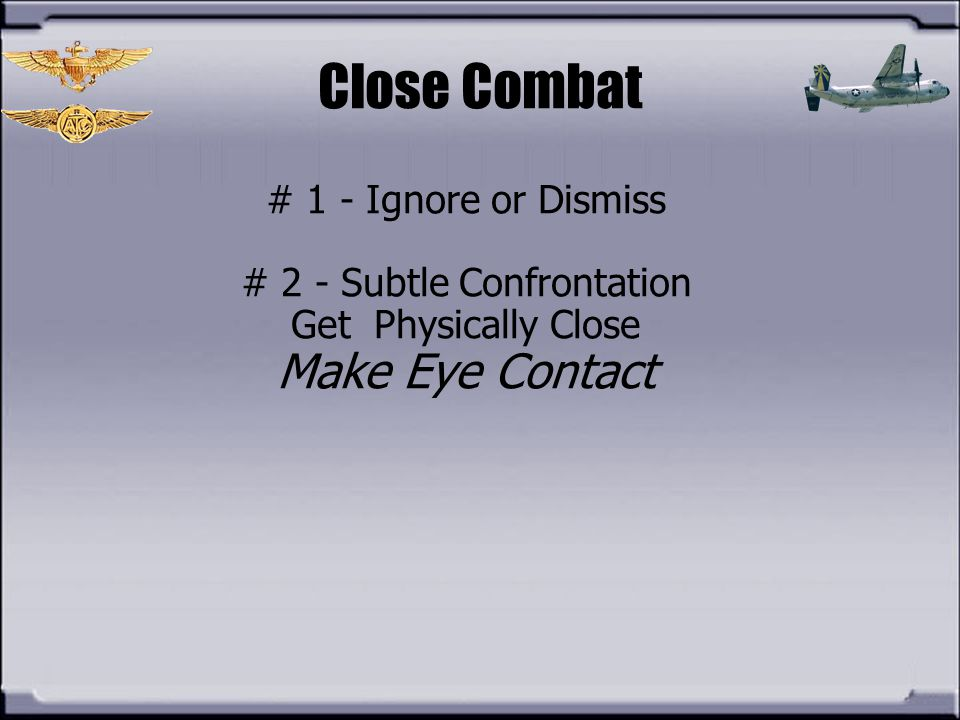 # 2 - Subtle Confrontation
