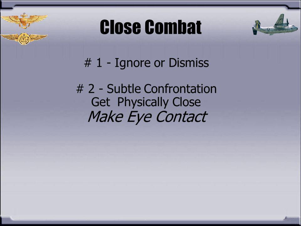 # 2 - Subtle Confrontation