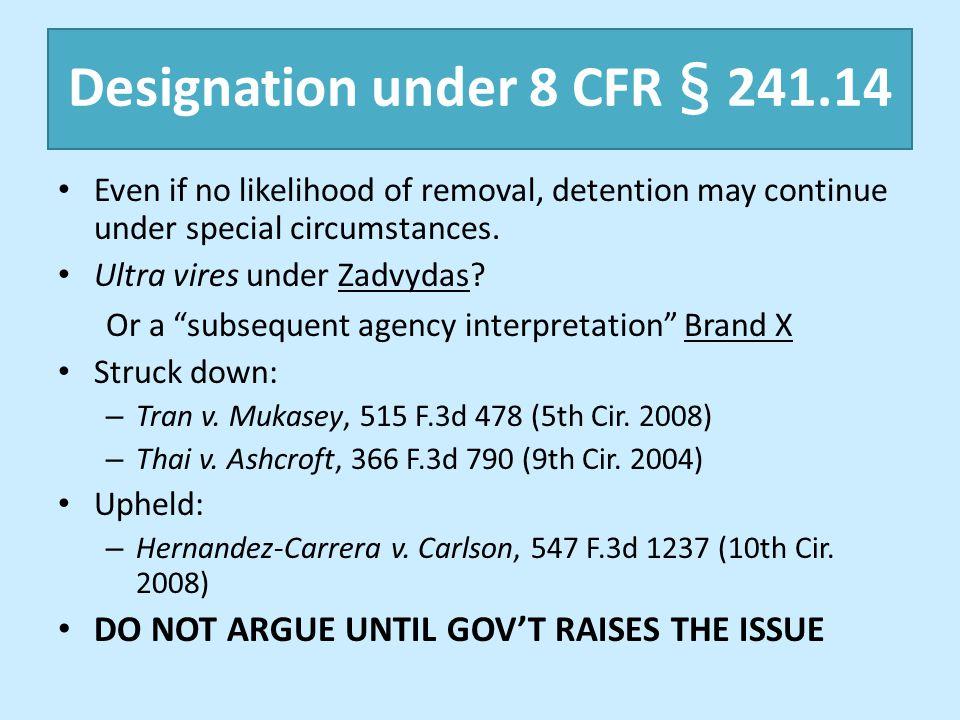 Designation under 8 CFR § 241.14