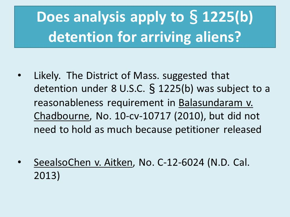 Does analysis apply to § 1225(b) detention for arriving aliens