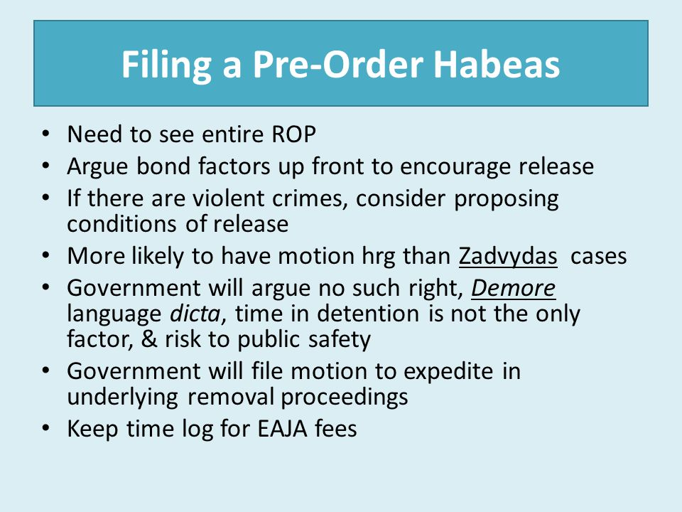 Filing a Pre-Order Habeas
