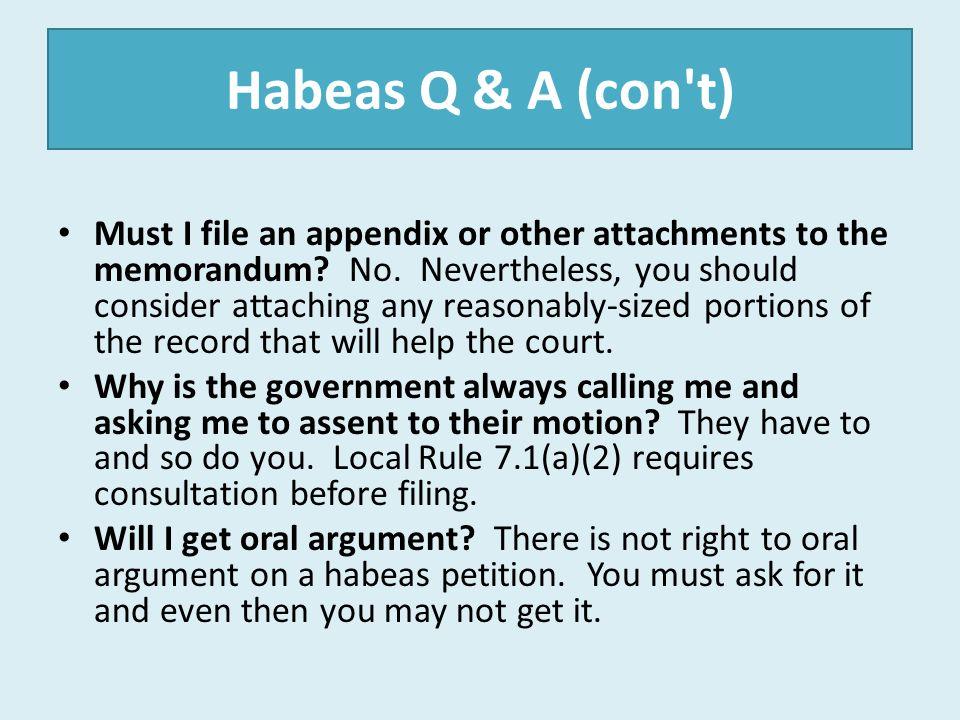 Habeas Q & A (con t)