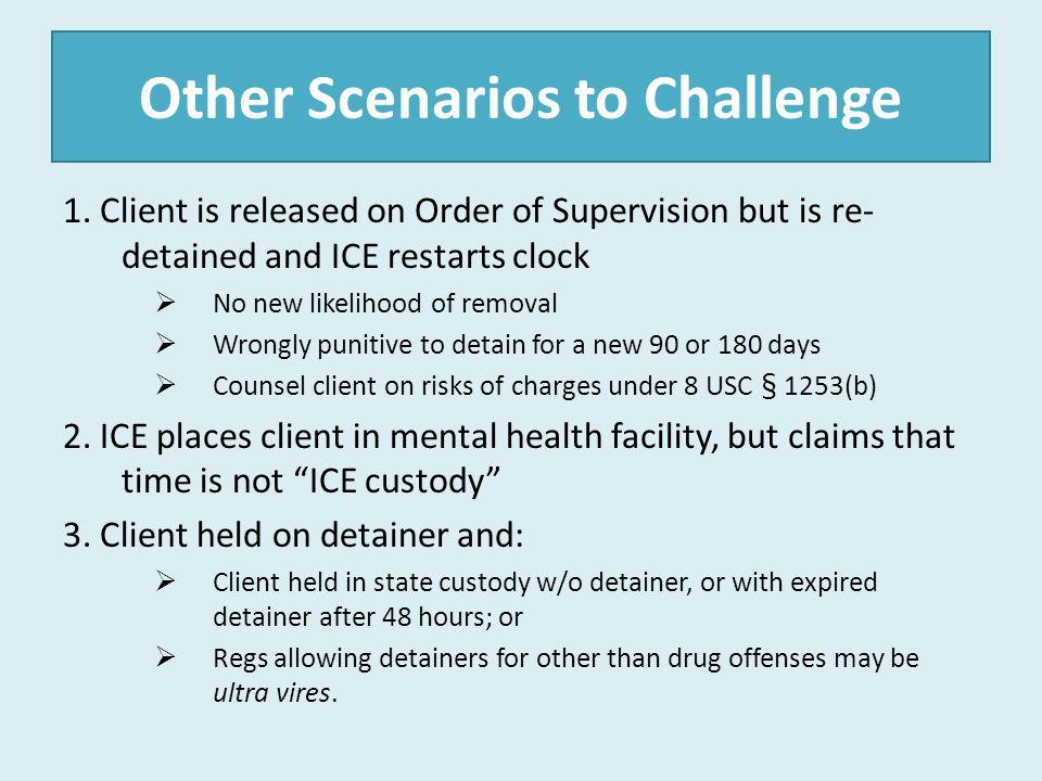 Other Scenarios to Challenge