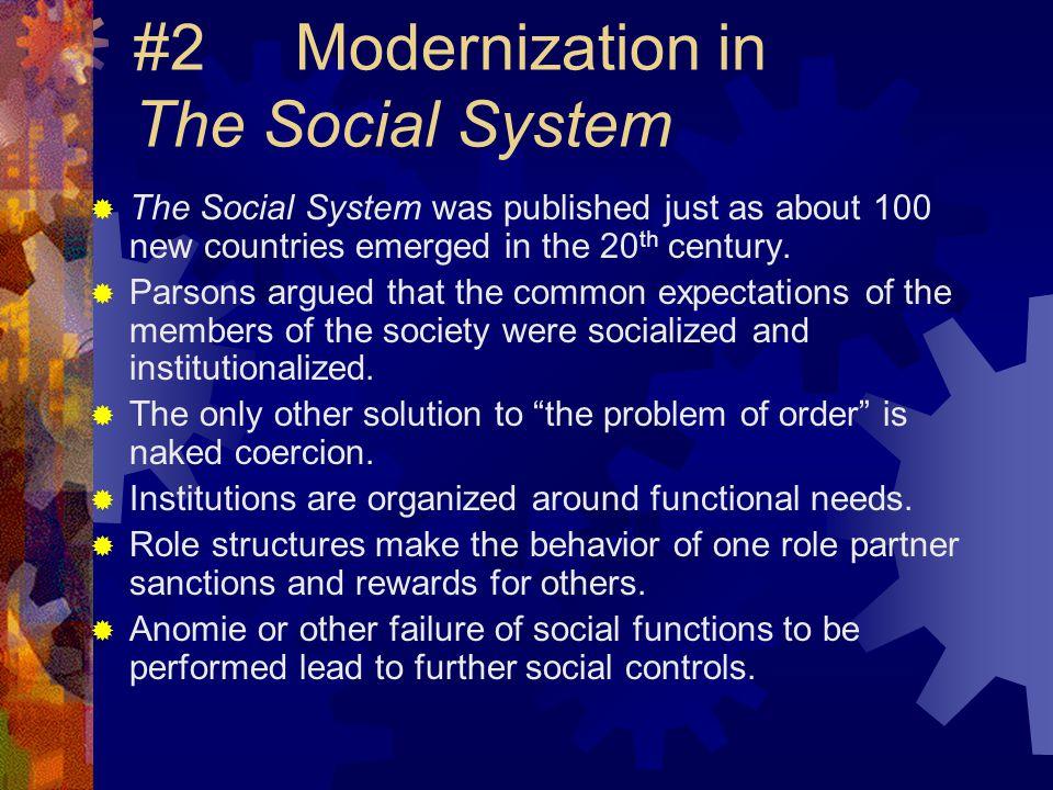 #2 Modernization in The Social System