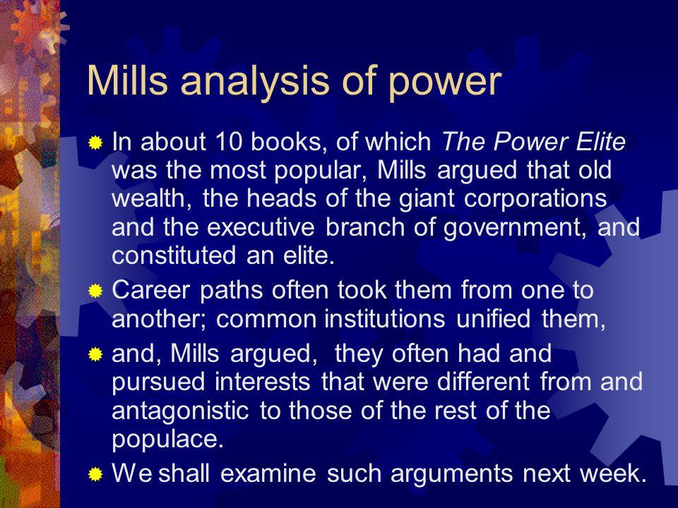 Mills analysis of power