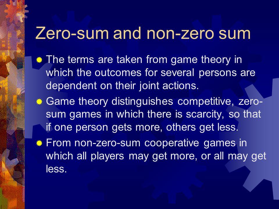 Zero-sum and non-zero sum