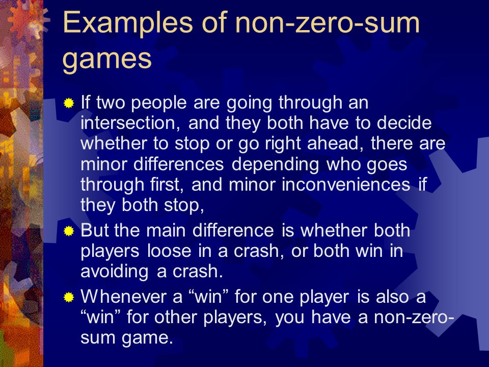 Examples of non-zero-sum games