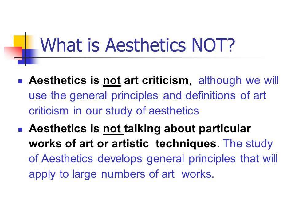 What is Aesthetics NOT
