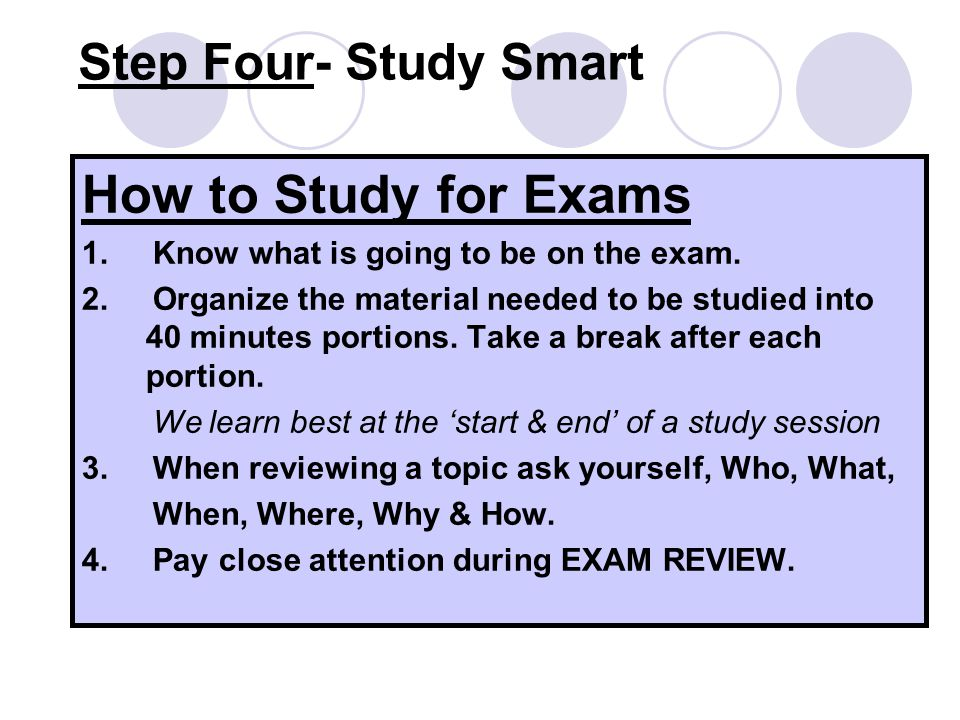 How to Study for Exams Step Four- Study Smart