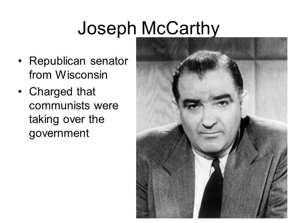 Joseph McCarthy Republican senator from Wisconsin