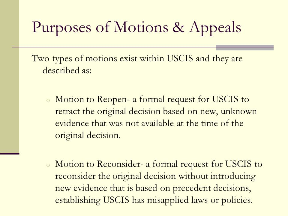Purposes of Motions & Appeals