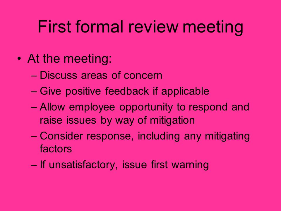 First formal review meeting