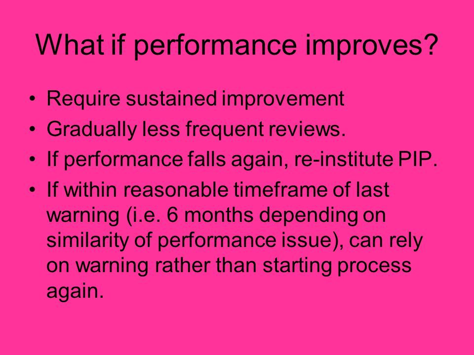 What if performance improves